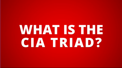 What is the CIA Triad?