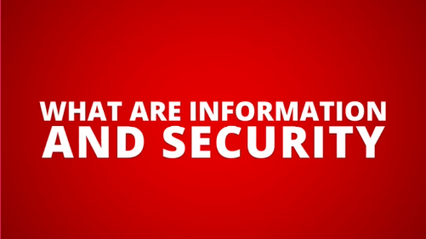What are Information and Security?