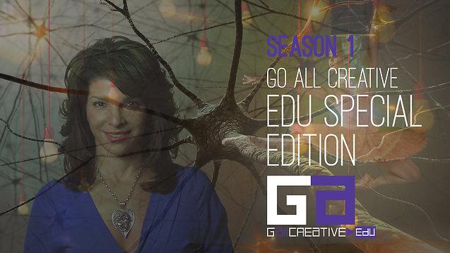 Trailer: Go All Creative EDU Special Edition Season 1 Trailer