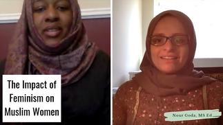 The Impact of Feminism on Muslim Women