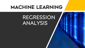 MACHINE LEARNING - REGRESSION ANALYSIS