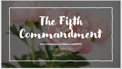 The Fifth Commandment - Jan 31st 2021