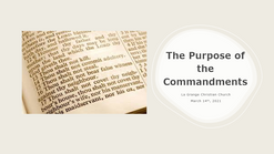 March 14th - The Purpose of the Commandments