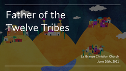 Father of the Twelve Tribes