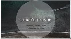 Jonah's Prayer - November 22nd