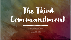 The 3rd Commandment - Jan 17th