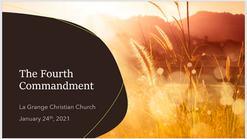 The Fourth Commandment - Jan 24th