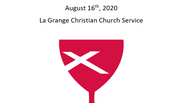 La Grange Christian Church August 16th, 2020