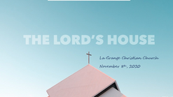 November 8th - The Lord's House