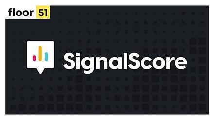 SignalScore Intro