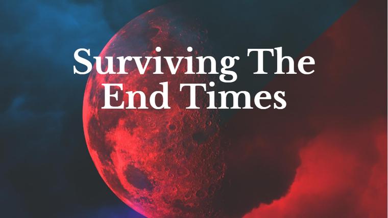 Surviving the End Times - Larry Shaffer Jr.