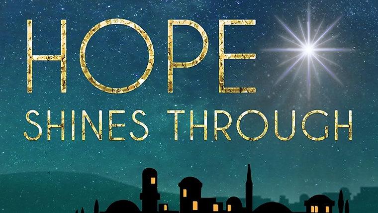 Hope Shines Through: Christmas 2020