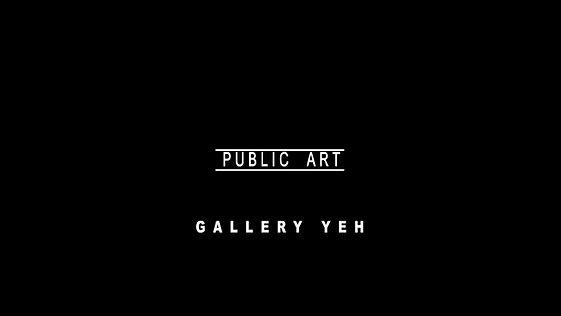 GALLERY YEH_PUBLIC ART