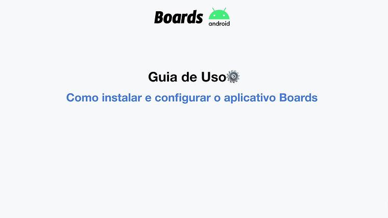 Como instalar e configurar o aplicativo Boards - Android
