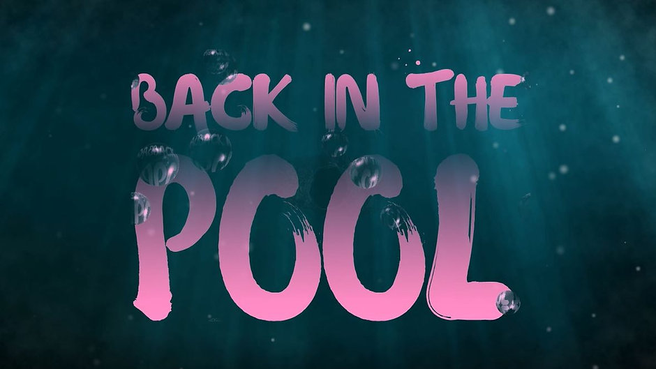 BACK IN THE POOL