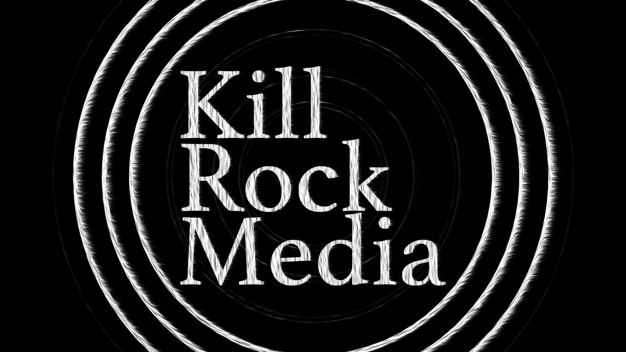 Kill Rock Media