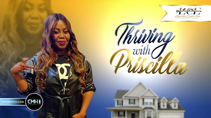 Thriving with Priscilla Intro