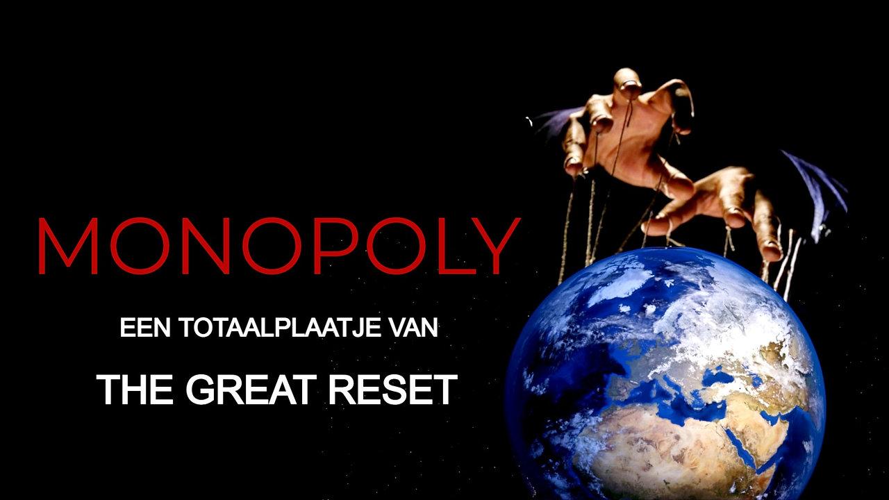 Monopoly: Een Totaalplaatje van The Great Reset