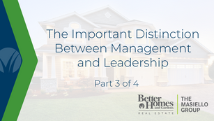 Part 3: The Important Differences Between Management and Leadership