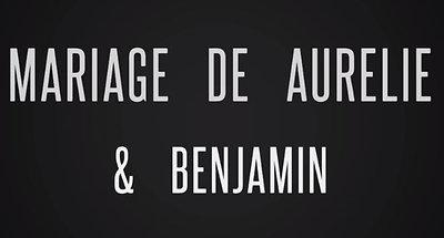 Mariage de Aurélie & Benjamin