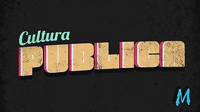 Cultura Publica Main Title