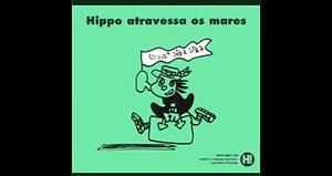 Hippo Goes Overseas/ Portugués