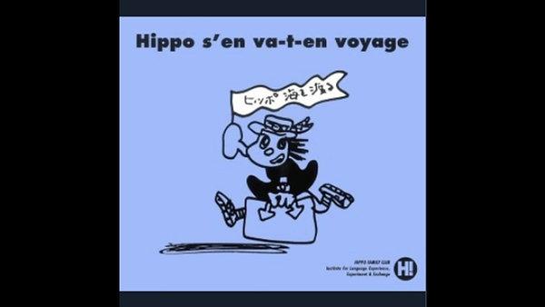 Hippo Goes Overseas/ Francés
