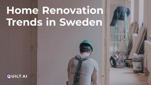 Home Renovation Trends in Sweden