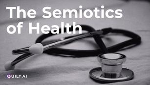 The Semiotics of Health