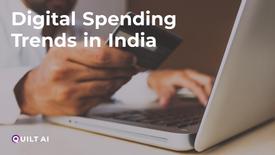 Digital Spending Trends in India