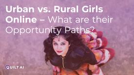Urban vs. Rural Girls Online