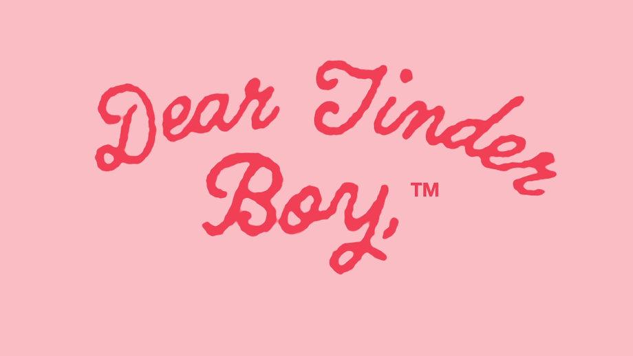 Dear Tinder Boy