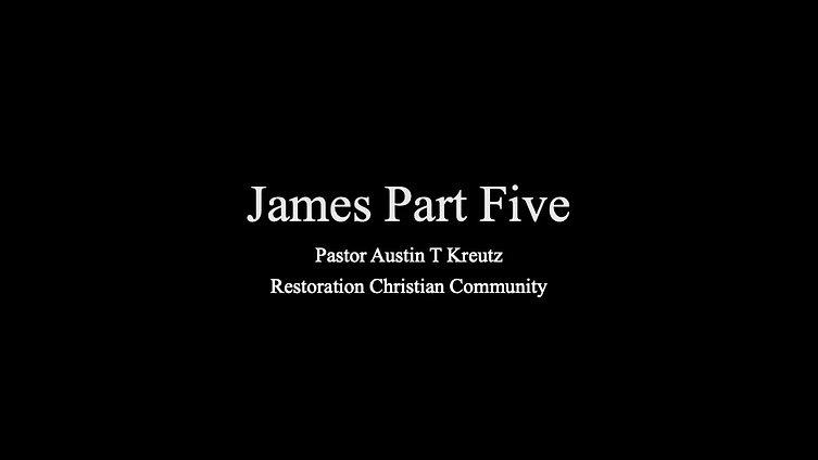 James Part Five