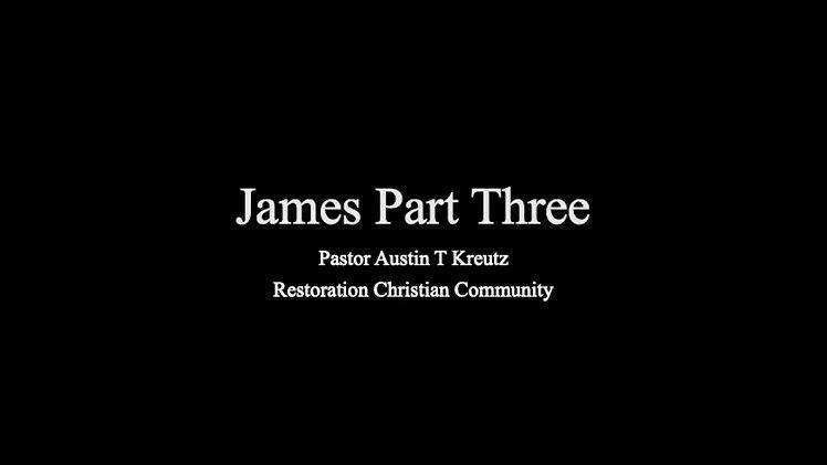James Part 3