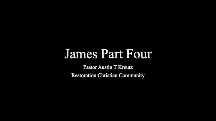 James Part Four