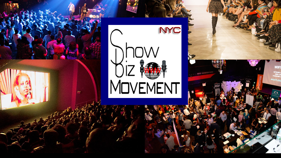 The ShowBiz Movement- NYC