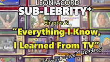 'Everything I Know, I Learned from TV' from SUB-LEBRITY