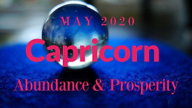 May 2020 Capricorn | Sharing your gifts brings fulfillment | Abundance