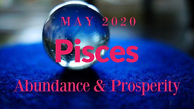 May 2020 | Pisces | Choose Wisely EXT