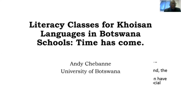 Andy Chebanne // Literacy classes for Khoisan languages in Botswana schools: the time has come