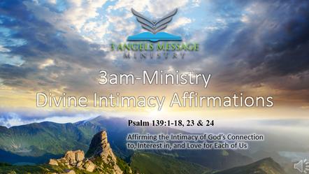 Divine Intamacy Affirmation Video - Psalms 139