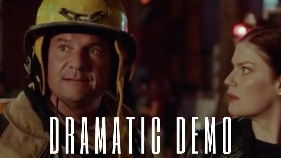 Dramatic Demo