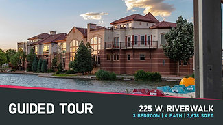 Guided Tour | 225 W. Riverwalk