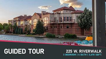 Guided Tour | 225 W. Riverwalk