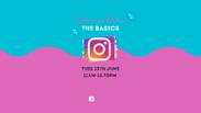 Instagram for Business - The Basics
