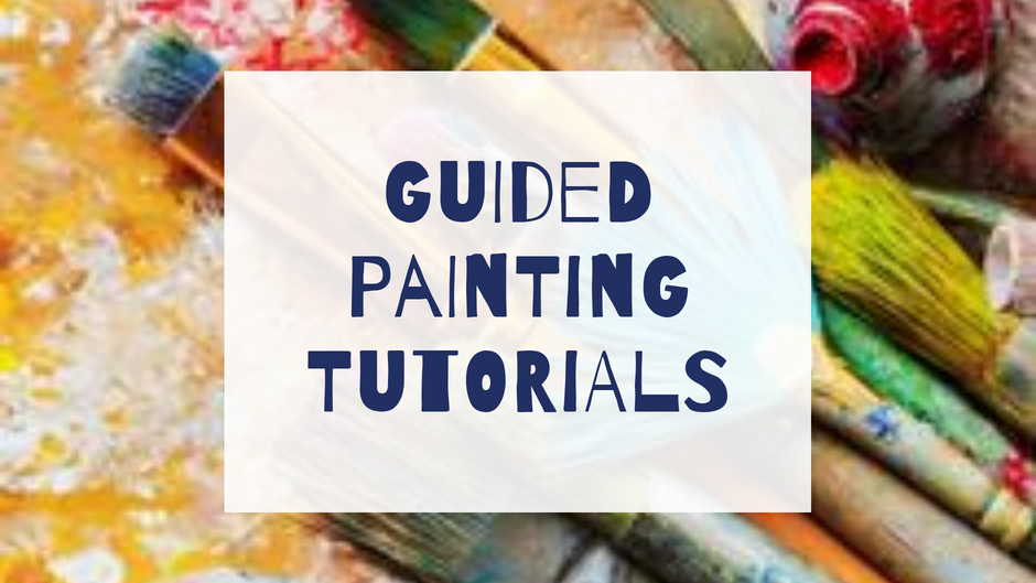 Guided Painting Tutorials