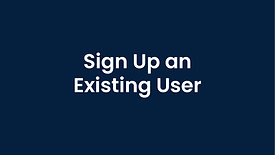 Existing User Sign Up