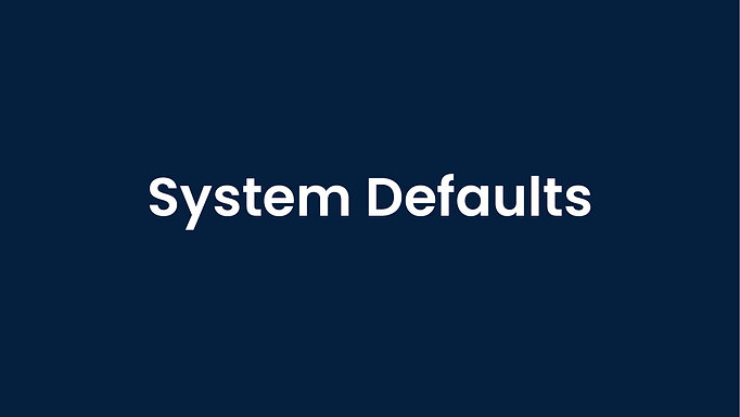Changing System Defaults
