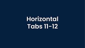 Horizontal - Tabs 11-12