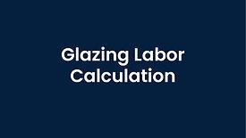 Working with Glazing Labor